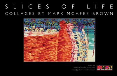 Slices of Life • Collages by Mark McAfee Brown