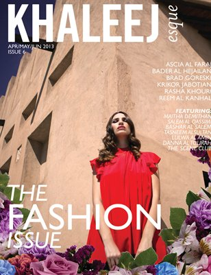 The Fashion Issue - Apr/May/Jun 2013 - Issue #6