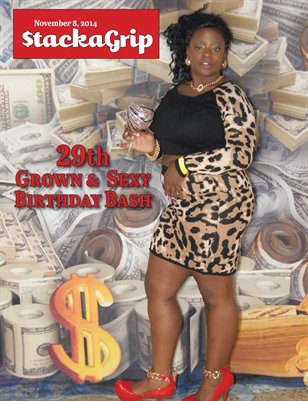 $tackaGrip - 29th Grown & Sexy Birthday Bash
