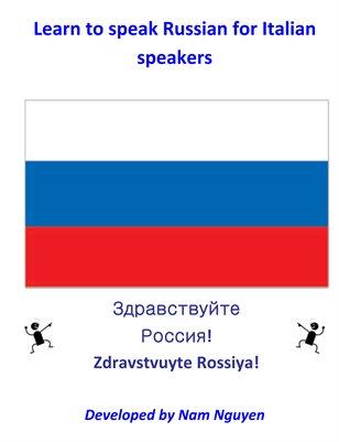 Learn to Speak Russian for Italian Speakers