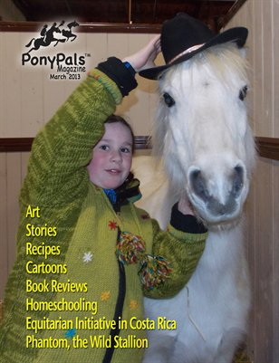March 2013 - Pony Pals Magazine - Vol.2 #10