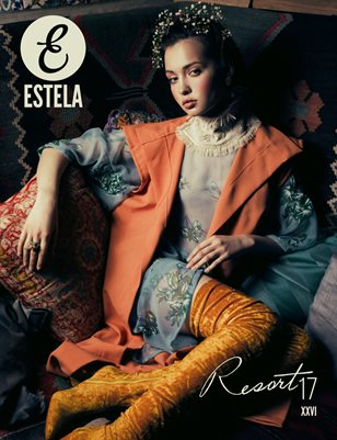 Estela Magazine: #Resort17 Issue
