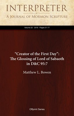 """Creator of the First Day"": The Glossing of Lord of Sabaoth in D&C 95:7"