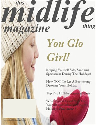 You Glo Girl!  December 2009 Issue