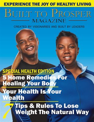 "Built To Prosper Magazine ""Special Health Edition"""