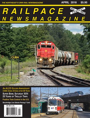 APRIL 2018 Railpace Newsmagazine