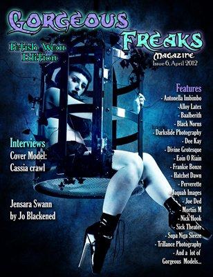 "G.F Magazine Issue 6 ""Fetish Edition"" Cover Model: Cassia Crawl"