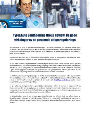 Tyre&Auto Southbourne Group Review: De gode virkninger av en passende utløpsregulerings