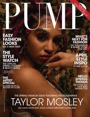 PUMP Magazine | The April Fashion & Beauty Edition | Vol.1 | 2021