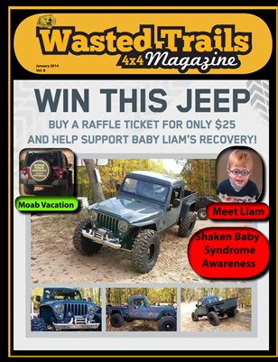 Wasted Trails 4x4 magazine  vol 8 Jan. 2014