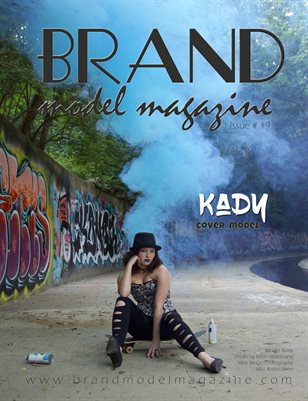 Brand Model Magazine - Issue # 19