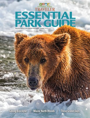 National Parks Traveler's Essential Guide, Summer 2015