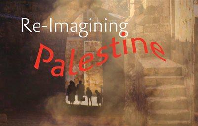 Re-Imagining Palestine