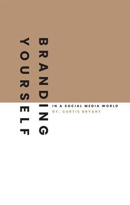 Ebook : Rebranding Yourself - In A Social Media World