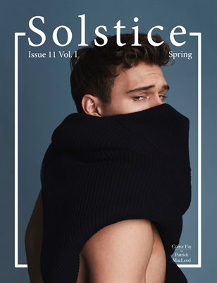 Solstice Magazine Issue 11: Spring Volume 1