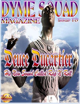 Dyme Squad Magazine Issue 10 featuring Deuce Ducartier