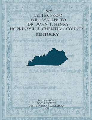 1828 Letter from Will Waller to Dr. John T. Henry of Hopkinsville, Christian County, Kentucky