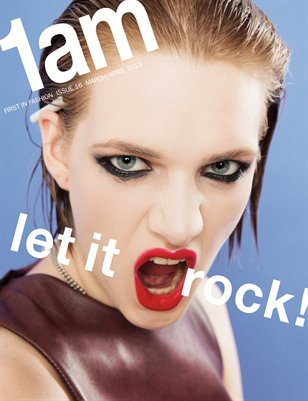 1AM Issue 16 LET IT ROCK!