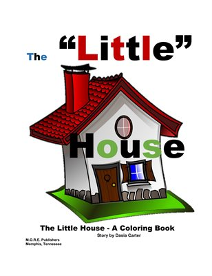 "The ""Little"" House"