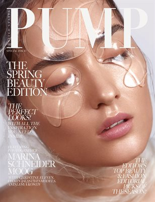 PUMP Magazine - The Spring Beauty Edition Vol. 2 - May 2018
