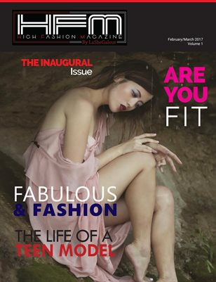 High Fashion Magazine By LaSheGalour - Issue 1