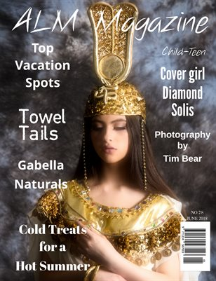 "ALM Child-Teen Magazine, ""May Most Beautiful,"" Issue 78, VOl.2  June 2018"