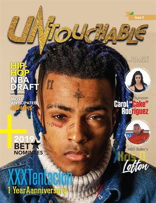 Untouchable Magazine - Issue 11: XXXTentacion 1 Year Anniversary