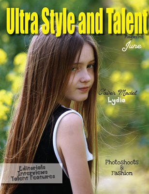 Ultra Style and Talent Magazine June #1