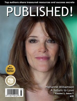 PUBLISHED! featuring Marianne Williamson