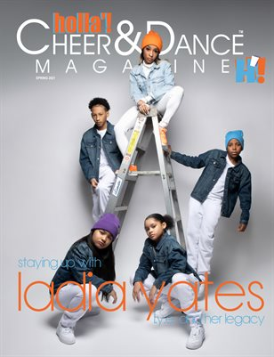 HOLLA'! Cheer and Dance Magazine - Spring 2021