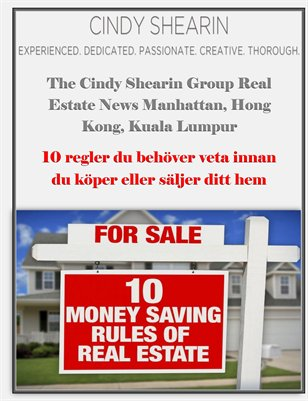 Cindy Shearin Group Real Estate News: 10 regler du behover veta innan du koper eller saljer ditt hem