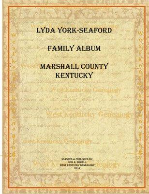 Lyda York-Seaford Family Album, Marshall County, Kentucky