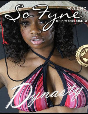 Sofyne Mag Vol3Issue2 Dynasty Highlight