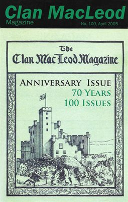 Clan MacLeod Magazine Number 100 April 2005