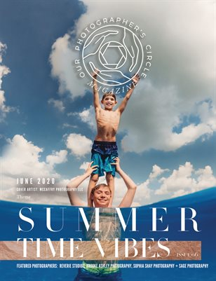 Our Photographers Circle Magazine - Issue 06 SUMMERTIME VIBES