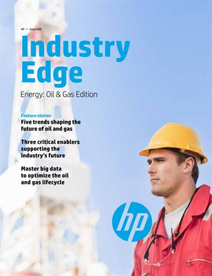 HP Industry Edge: Oil & Gas edition