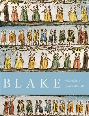 Blake/An Illustrated Quarterly vol. 53, no. 3 (winter 2019-20)