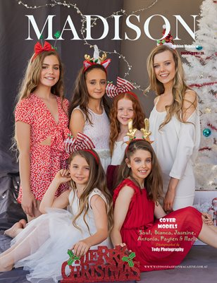 MADISON Fashion Magazine - DECEMBER - CHRISTMAS EDITION # 29