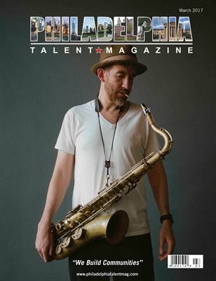 Philadelphia Talent Magazine March 2017 Edition