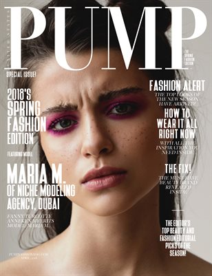 PUMP Magazine The April 2018 Fashion Edition