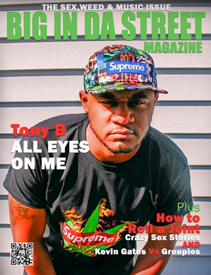 Big In Da Street Magazine Volume 2 Issue 11 SexWeedMusic