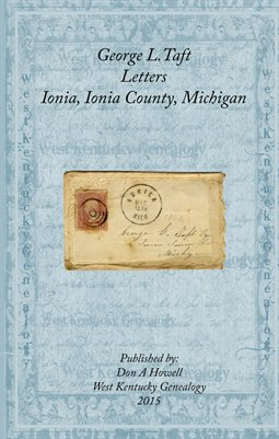 George L. Taft Letters, Ionia, Ionia County, Michigan