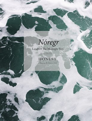 HONEST: Nóregr, Land of the Midnight Sun, Winter 2014/2015