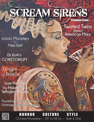 Scream Sirens Issue #1 Featuring Jen and Sylvia Soska, Mike Bell, and Jose Prendes. Collectors Issue with No Advertisements.
