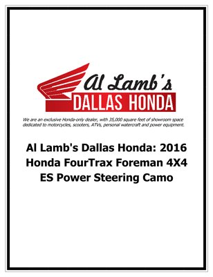 Al Lamb's Dallas Honda: 2016 Honda FourTrax Foreman 4X4 ES Power Steering Camo