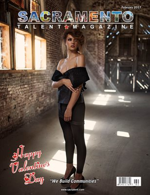 Sacramento Talent Magazine February 2017 Edition