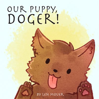 Our Puppy, Doger