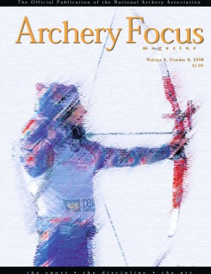 Archery Focus Magazine Volume 4 No 6
