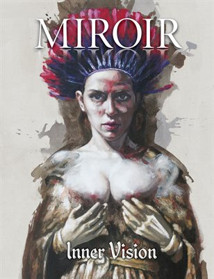 MIROIR MAGAZINE • Inner Vision • Rossina Bossio