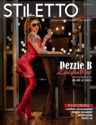 STiLETTO Magazine 04 Ft. Dezzie B